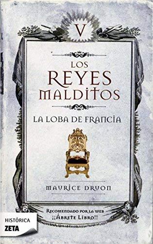 9788498721430: La loba de Francia (Los Reyes Malditos 5) (B DE BOLSILLO)