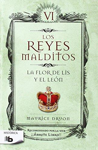 9788498721447: Los reyes malditos VI. La flor de Lis y el Leon (Spanish Edition)
