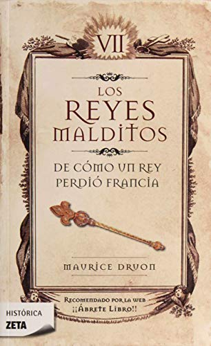 REYES MALDITOS VII DE COMO UN REY PERDIO