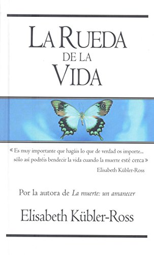 9788498721560: La rueda de la vida / The Wheel of Life