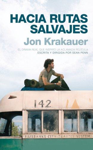 Hacia rutas salvajes: Krakauer,Jon