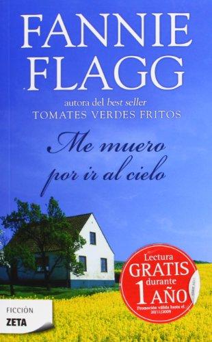 9788498721706: Me Muero por ir al Cielo (Spanish Edition)