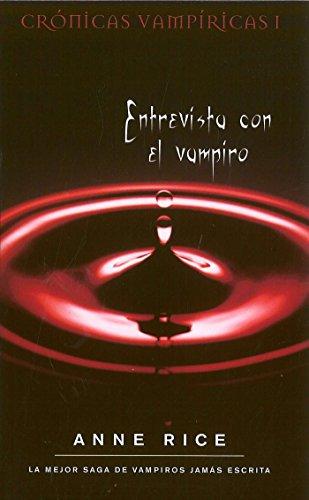 9788498721812: Entrevista con el vampiro (Cronicas Vampiricas) (Spanish Edition)