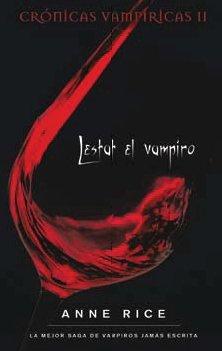 9788498721829: Lestat el Vampiro (Cronicas Vampiricas) (Spanish Edition)