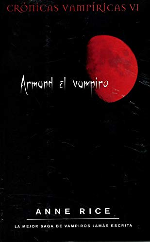 9788498722178: Armand el vampiro. Cronicas vampiricas VI (Cronicas Vampiricas/ the Vampire Chronicles) (Spanish Edition)