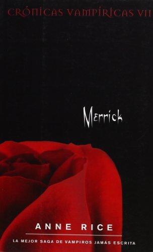 9788498722239: Merrick. Cronicas Vampiricas VII. (Spanish Edition)