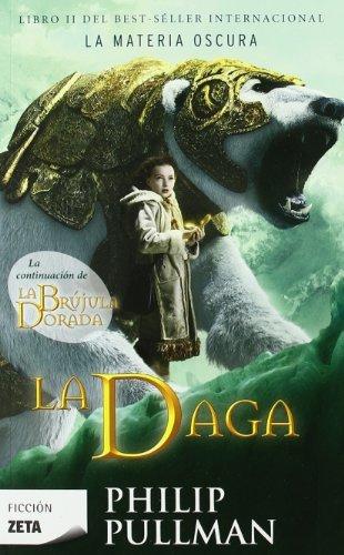 9788498722512: La Daga (La Materia Oscura 2) (B DE BOLSILLO)