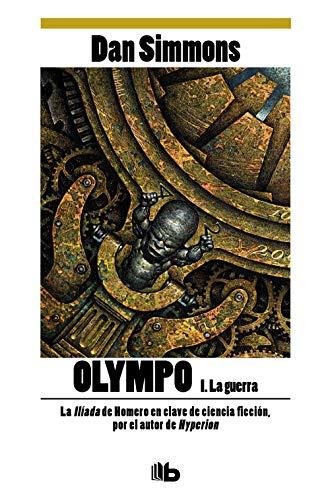 9788498722536: La guerra (Olympo Vol. I) (B DE BOLSILLO)