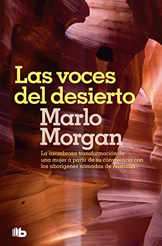 9788498722680: Las voces del desierto / Mutant Message Down Under (Spanish Edition)