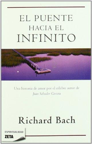9788498722871: Puente hacia el infinito (Spanish Edition)