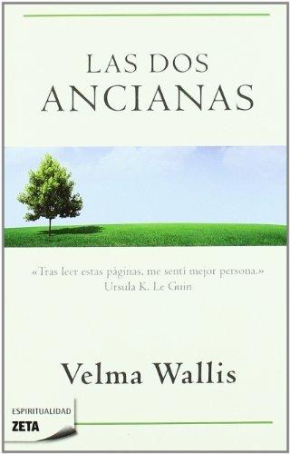 9788498722895: Las dos ancianas (Zeta Espiritualidad) (Spanish Edition)