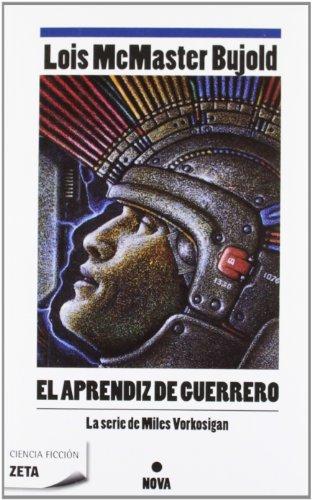 9788498722932: EL APRENDIZ DE GUERRERO: AVENTURAS DE MILES VORKOSIGAN (BEST SELLER ZETA BOLSILLO)