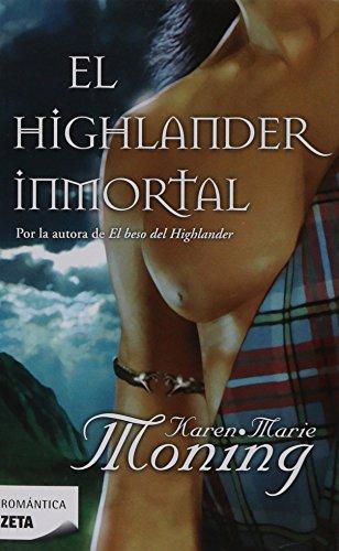 9788498723151: EL HIGHLANDER INMORTAL (BEST SELLER ZETA BOLSILLO)