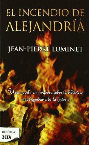 9788498723168: El incendio de Alejandria (Spanish Edition)