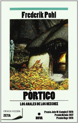 9788498723267: PORTICO: LOS ANALES DE LOS HEECHEE I (BEST SELLER ZETA BOLSILLO)