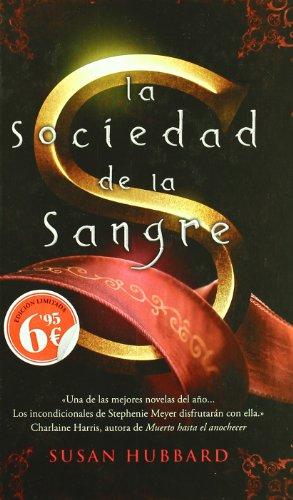 9788498723717: La sociedad de la sangre (B DE BOLSILLO)