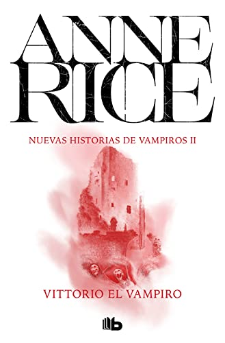 9788498723793: Vittorio El Vampiro (Nuevas Historias De Vampiros / New Tales of the Vampires) (Spanish Edition)