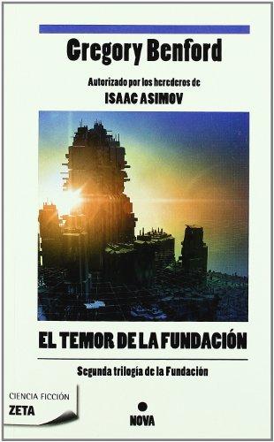 9788498723847: EL TEMOR DE LA FUNDACION: SEGUNDA TRILOGIA DE LA FUNDACION (1ER VOLUMEN) (B DE BOLSILLO)