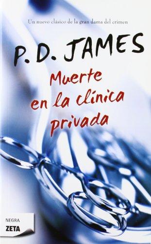 9788498723977: Muerte en la clínica privada (Adam Dalgliesh 14) (B DE BOLSILLO)