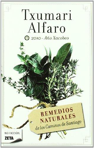 9788498724035: Remedios naturales de los caminos de Santiago (B DE BOLSILLO)