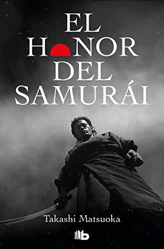 9788498724134: El honor del samurái (B DE BOLSILLO)