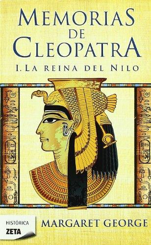 9788498724196: La Reina del Nilo (Memorias de Cleopatra 1) (B DE BOLSILLO)
