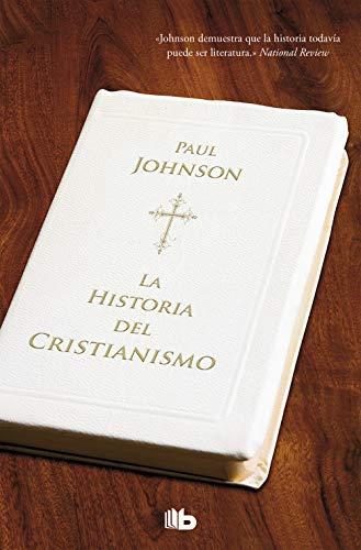 Historia del cristianismo (Zeta No Ficcion) (Spanish: Johnson, Paul