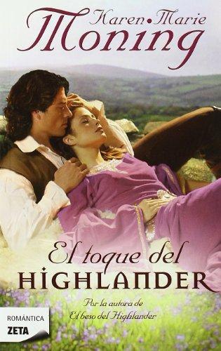 9788498724295: El toque del Highlander (Spanish Edition) (Zeta Romantica)