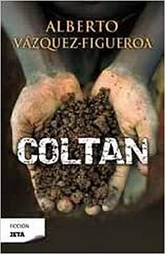 9788498724332: Coltan (Zeta Ficcion) (Spanish Edition)