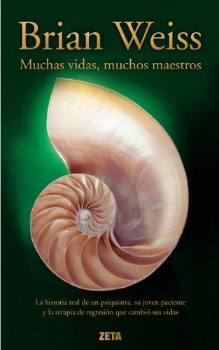 9788498724349: Muchas Vidas, Muchos Maestros (Zeta No Ficcion) (Spanish Edition)