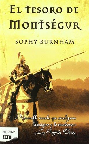 El Tesoro de Montsegur (Spanish Edition) (9788498724486) by Sophy Burnham