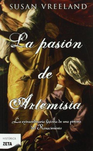 9788498724509: LA PASION DE ARTEMISIA (B DE BOLSILLO)