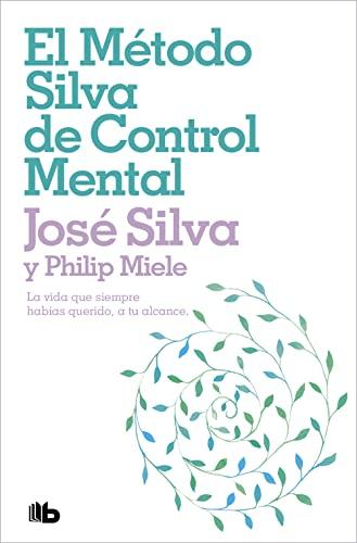 9788498724516: El metodo Silva de control mental (Spanish Edition)