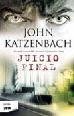 Juicio Final (Spanish Edition) (Negra Zeta) (8498724538) by John Katzenbach