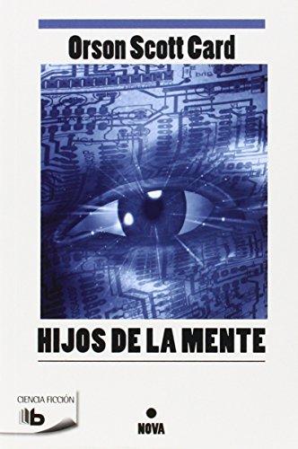 9788498724653: Hijos de la mente (Saga de Ender 4) (B DE BOLSILLO)