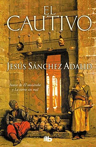 El cautivo (Spanish Edition): Jesus Sanchez