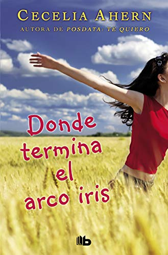 9788498724813: Donde Termina El Arco Iris (Spanish Edition)