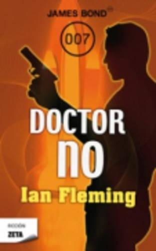 DOCTOR NO. JAMES BOND 007: FLEMING, IAN. JAMES