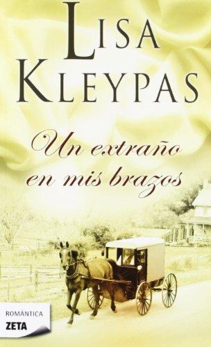 9788498725018: Un extrano en mis brazos (Spanish Edition)