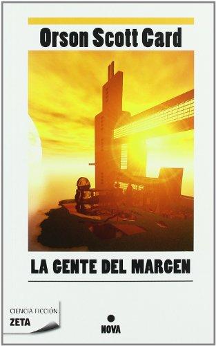 9788498725193: La gente del margen (Zeta Ciencia Ficcion) (Spanish Edition)