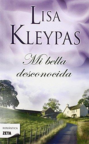 9788498725315: Mi bella desconocida (Zeta Romantica (Unnumbered)) (Spanish Edition)