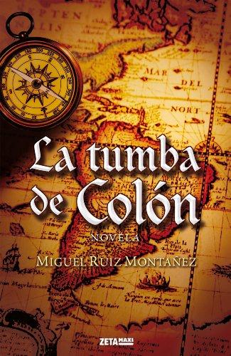 9788498725384: La tumba de Colón (B DE BOLSILLO)