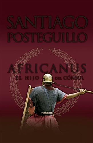 9788498725407: Africanus. El hijo del cónsul (B DE BOLSILLO)
