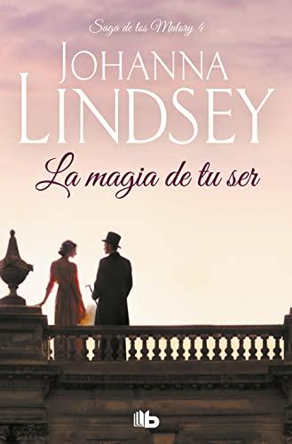 9788498725469: La magia de tu ser (Saga Malory / Malory Family) (Spanish Edition)