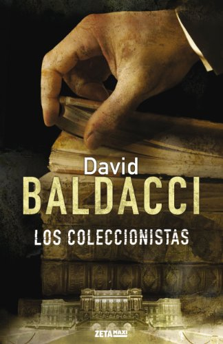 9788498725544: Los coleccionistas (Serie Camel Club 2) (B DE BOLSILLO)