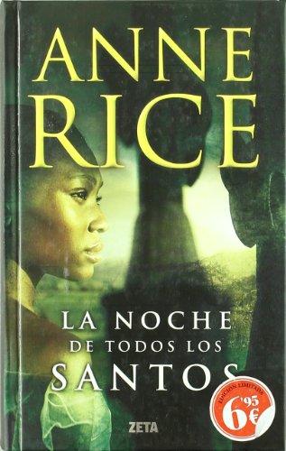 La noche de todos los santos (Spanish: Anne Rice