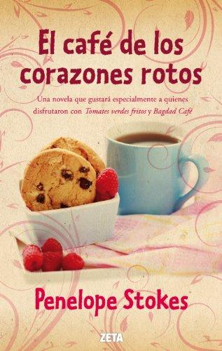 9788498725810: El café de los corazones rotos (B DE BOLSILLO)