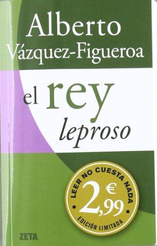9788498725995: El Rey Leproso