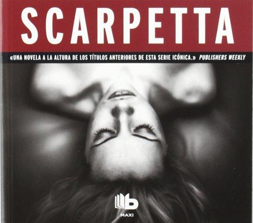 9788498726114: Scarpetta (Doctora Kay Scarpetta 16) (B DE BOLSILLO)