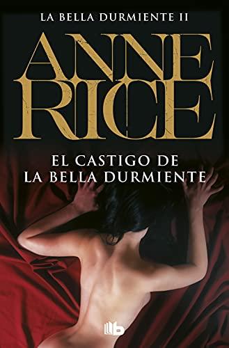 9788498726169: El castigo de la Bella Durmiente (Saga de la Bella Durmiente 2) (B DE BOLSILLO)